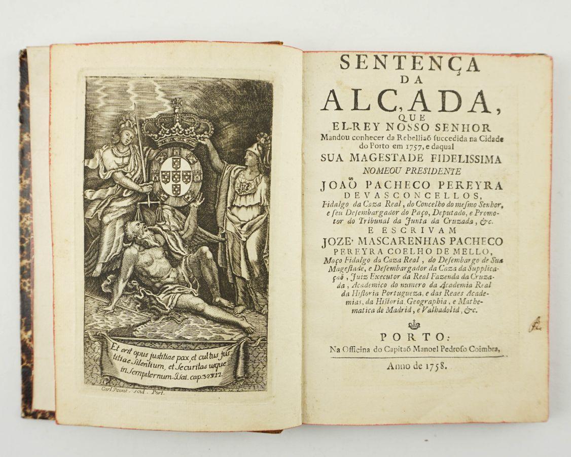Sentença da Alçada contra a Rebelião sucedida no Porto em 1757