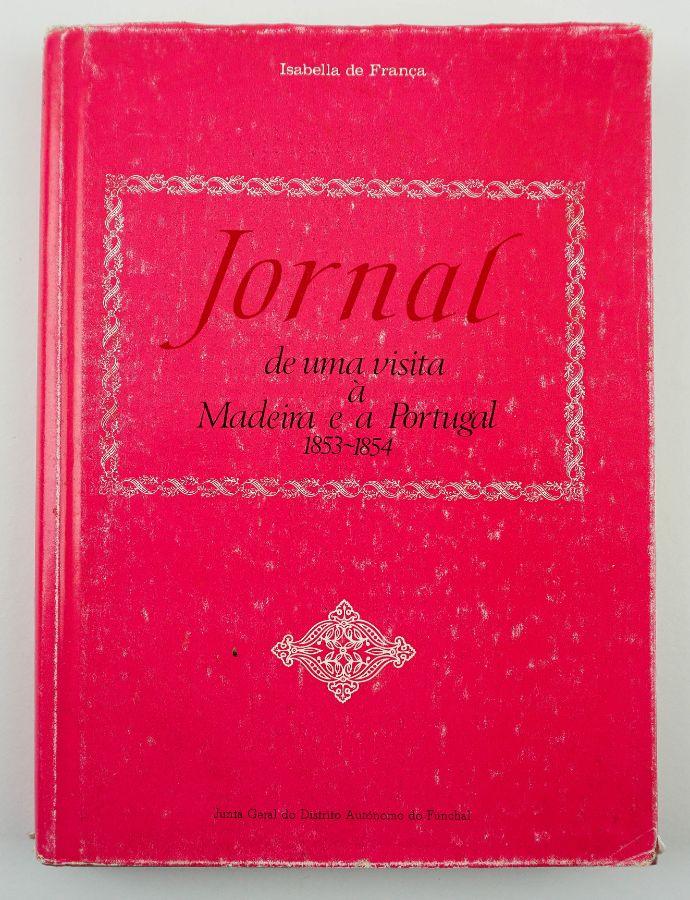 Isabella de França – Jornal de uma Visita à Madeira 1853-1854