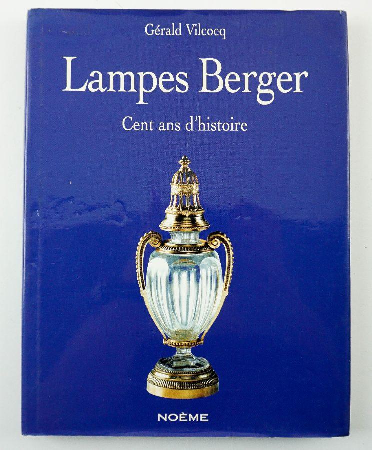 Lampes Berger Cent Ans d'Histoire