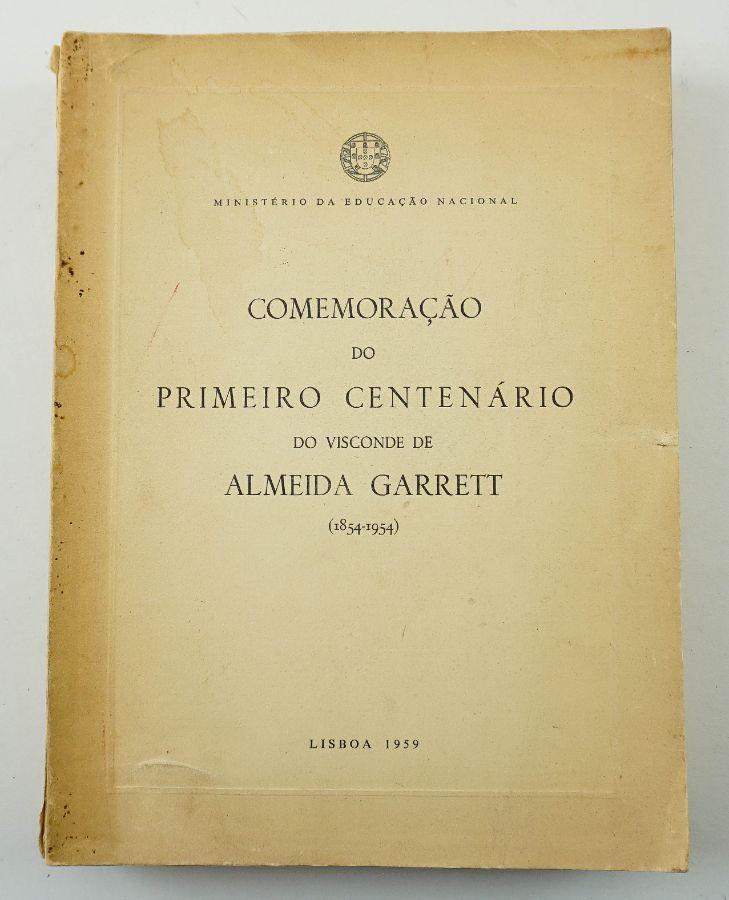 Comemoração do Primeiro Centenário do Visconde de Almeida Garret (1854-1954)