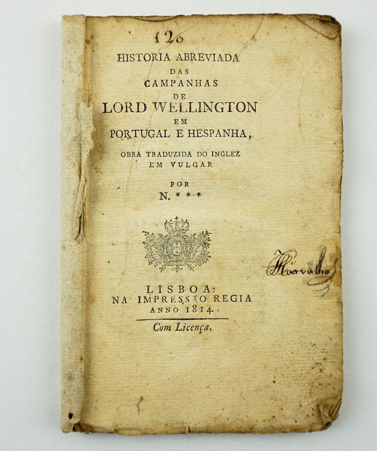 História Abreviada das Campanhas de Lord Wellington em Portugal e Hespanha