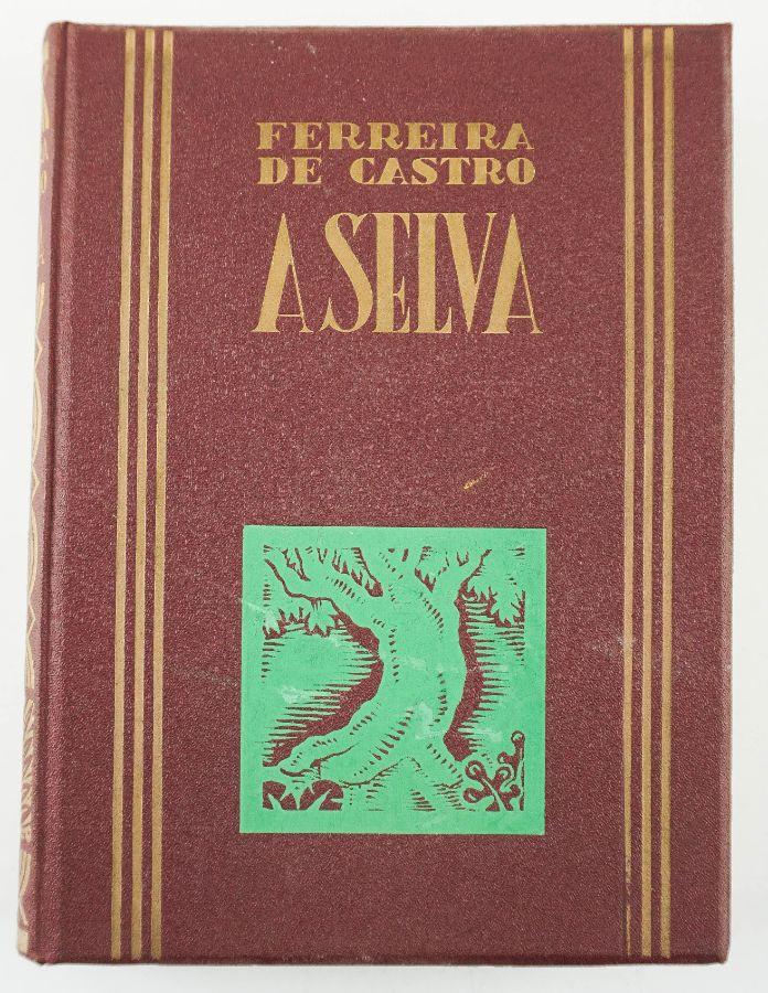 A Selva por Ferreira de Castro