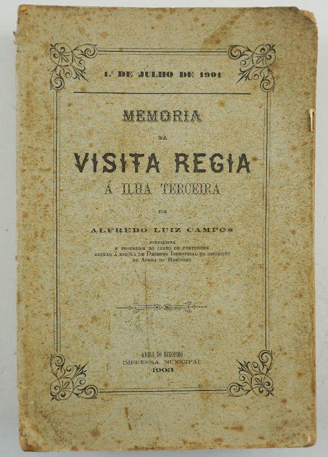 Memória da Visita Régia à Ilha Terceira