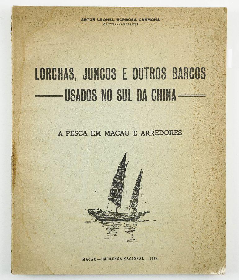 Lorchas, Juncos e Outros Barcos usados no Sul da China