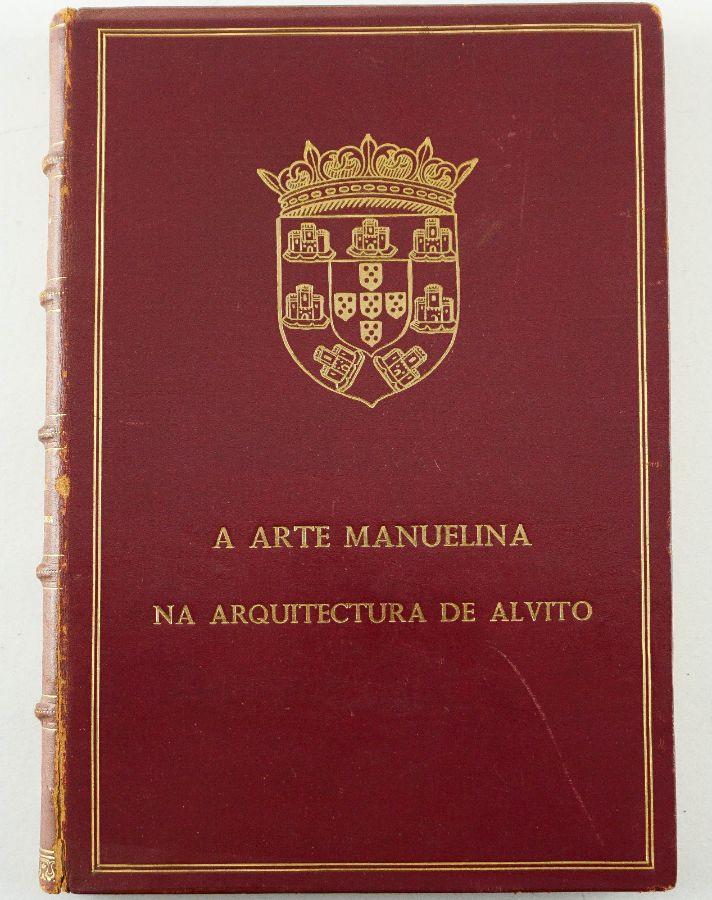 Luiz de Pina Manique. A ARTE MANUELINA NA ARQUITECTURA DE ALVITO.