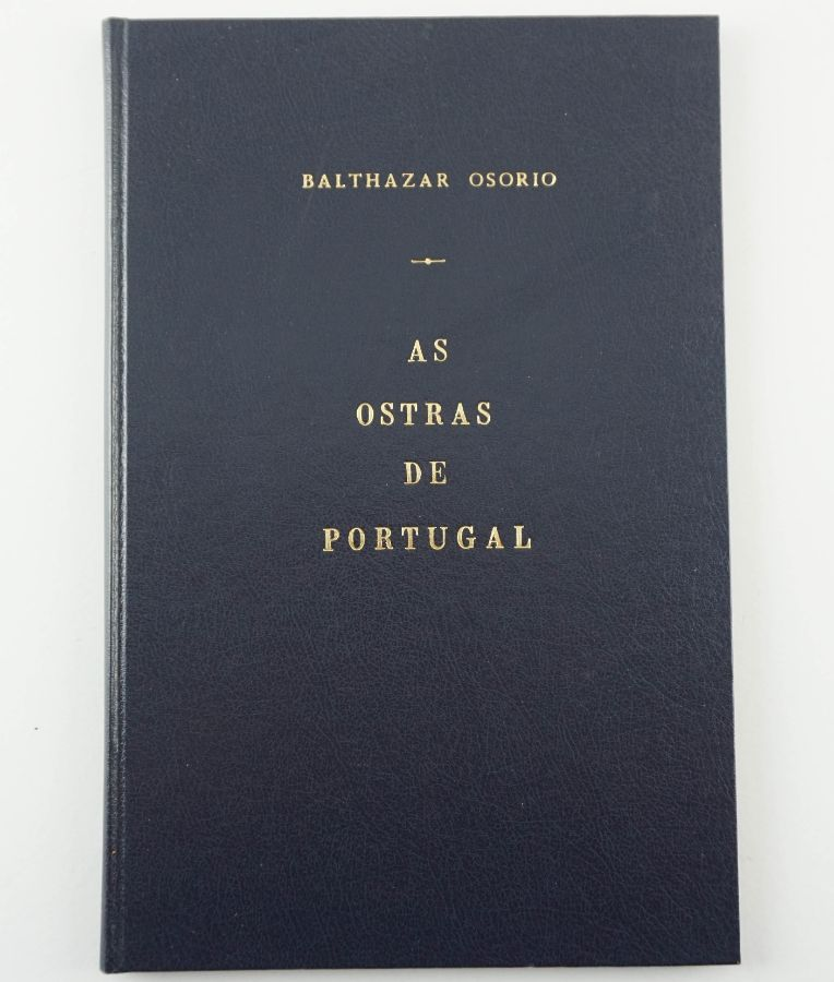 Balthazar Osorio. AS OSTRAS DE PORTUGAL.