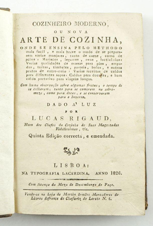Lucas Rigaud. COZINHEIRO MODERNO ou Nova Arte de Cozinha