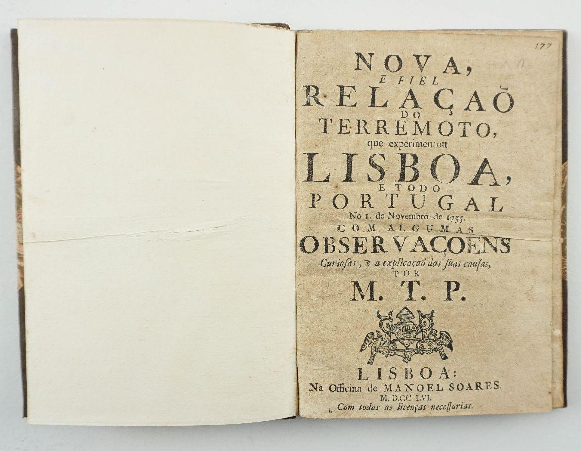 Nova, e fiel relaçaõ do terremoto que experimentou Lisboa, e todo Portugal no 1. de Novembro de 1755.