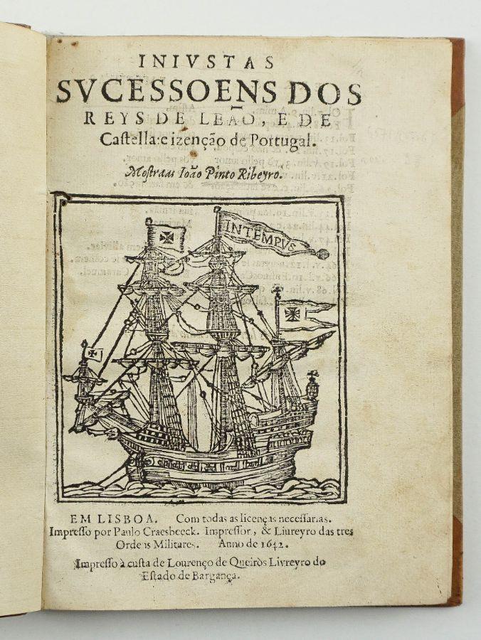 Injustas sucessoens dos reys de Leão, e de Castella e izenção de Portugal