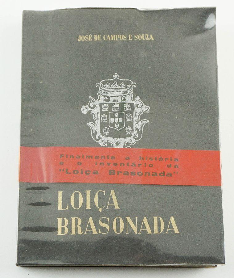 Loiça brasonada / José de Campos Sousa ; pref. Marquês de Säo Payo.
