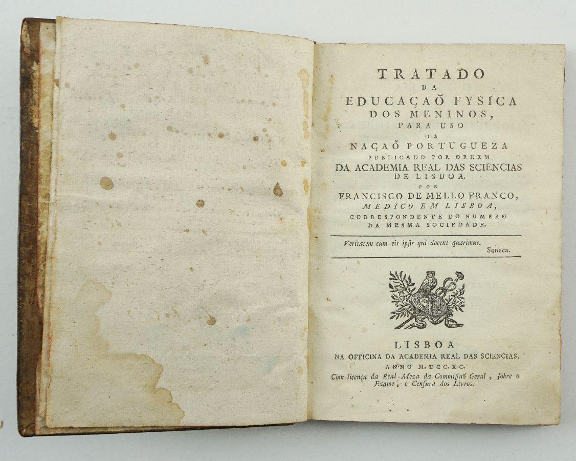 Tratado da Educação Fysica dos Meninos para Uso da Nação Portugueza