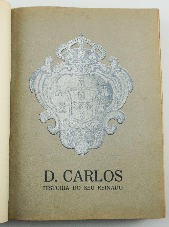 D. Carlos : história do seu reinado / Rocha Martins.