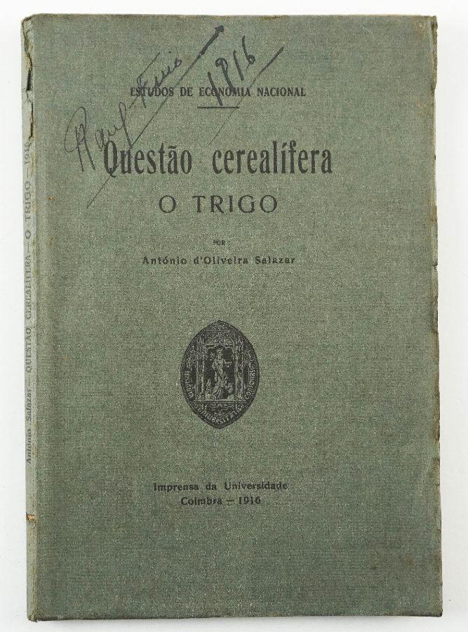 Oliveira Salazar – primeiro livro do autor – com dedicatória (1916)