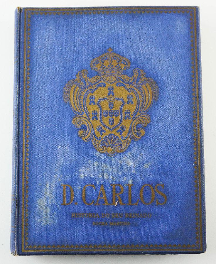 D.Carlos – História do Seu Reinado