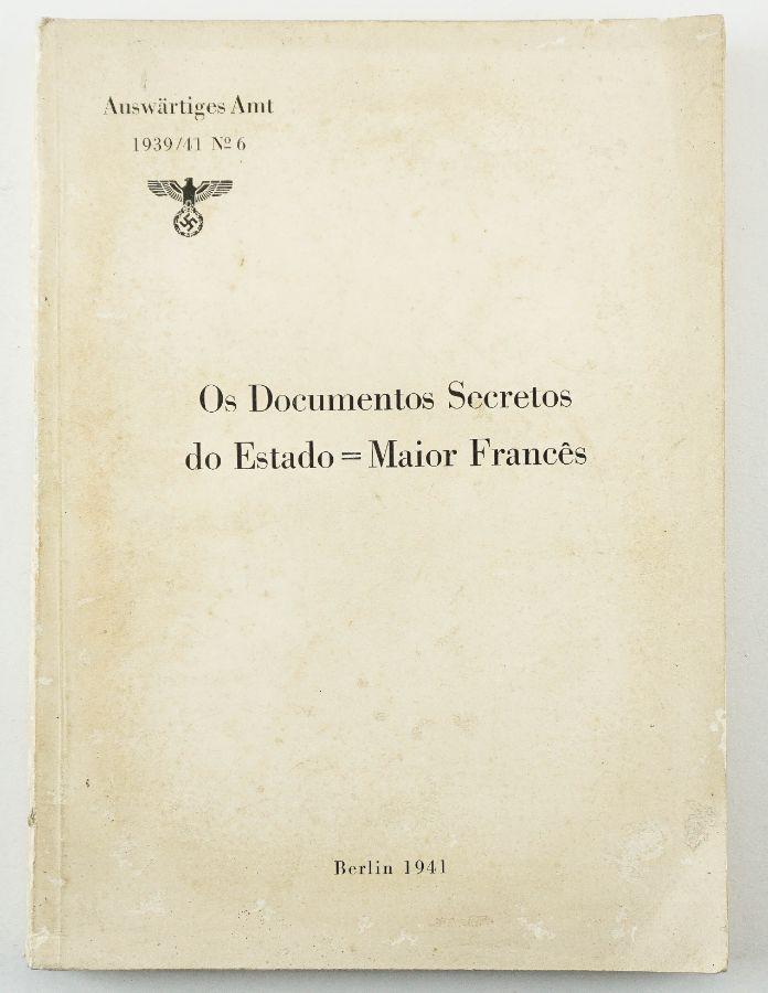 Os Documentos Secretos do Estado Maior Francês