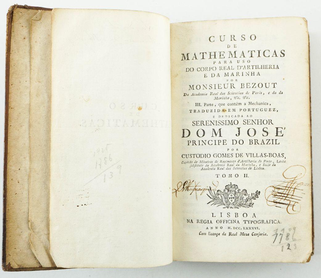 Curso de Matemáticas Para Uso dos Guarda Bandeiras e Guarda Marinha (1786) Monsieur Etienne Bezout