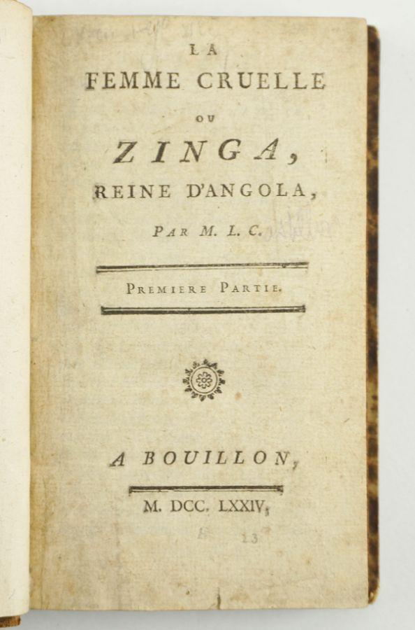 La Femme Cruelle, ou Zinga, Reine d'Angola