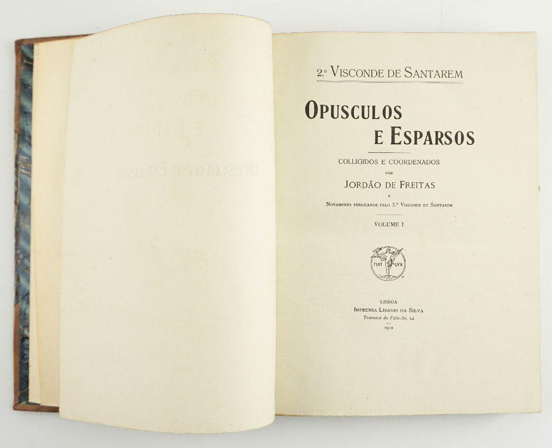 Visconde de Santarém – Opúsculos e Esparsos + Inéditos (Miscellanea)