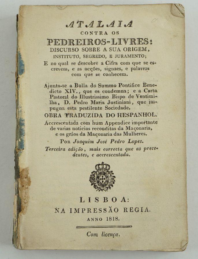 Maçonaria – Atalaia contra os Pedreiros Libres (1818)