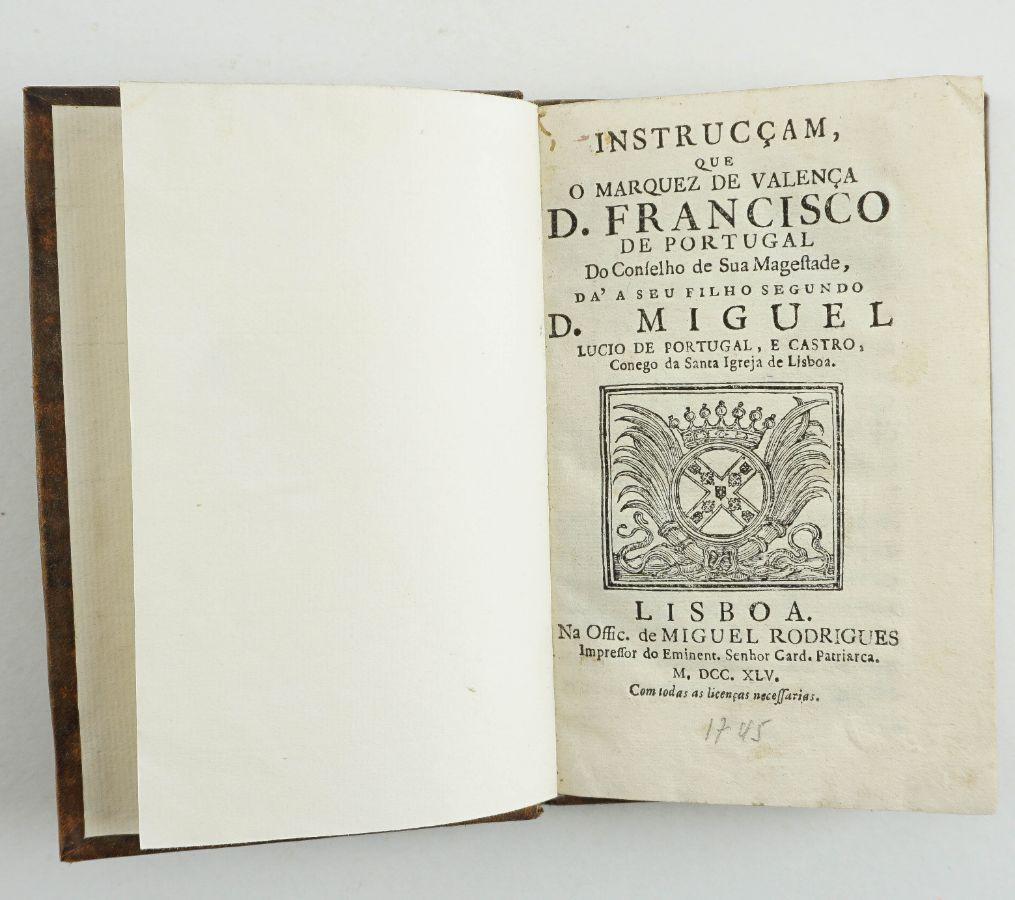Instrucçam, que o Marquez de Valença D. Francisco de Portugal do Conselho
