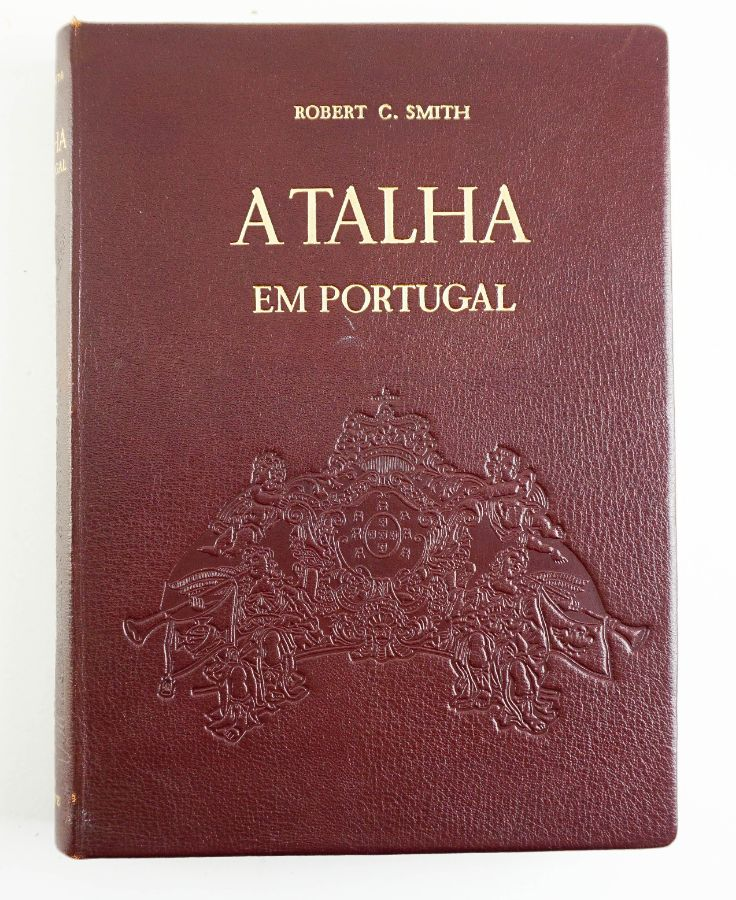 A talha em Portugal / Robert. C. Smith