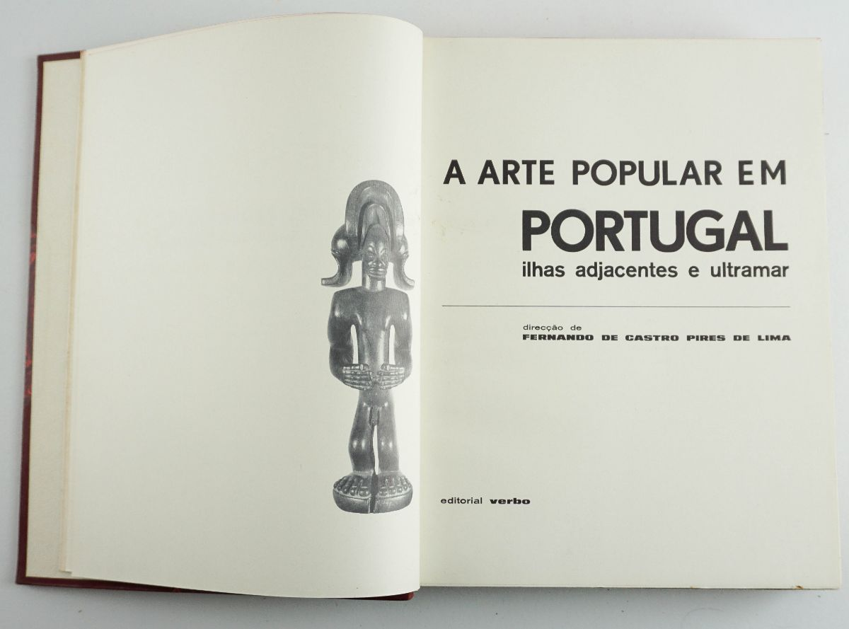 A Arte Popular em Portugal ilhas adjacentes e ultramar/ Diversos autores