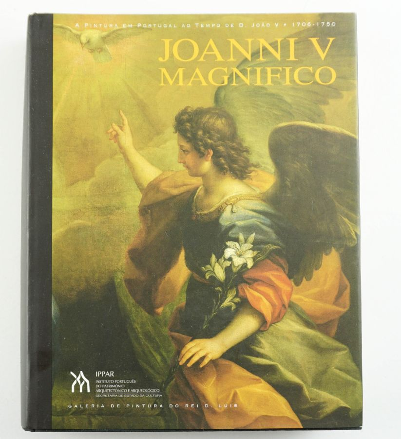 Joanni V Magnifico – A Pintura em Portugal ao Tempo de D. João V 1706-1750