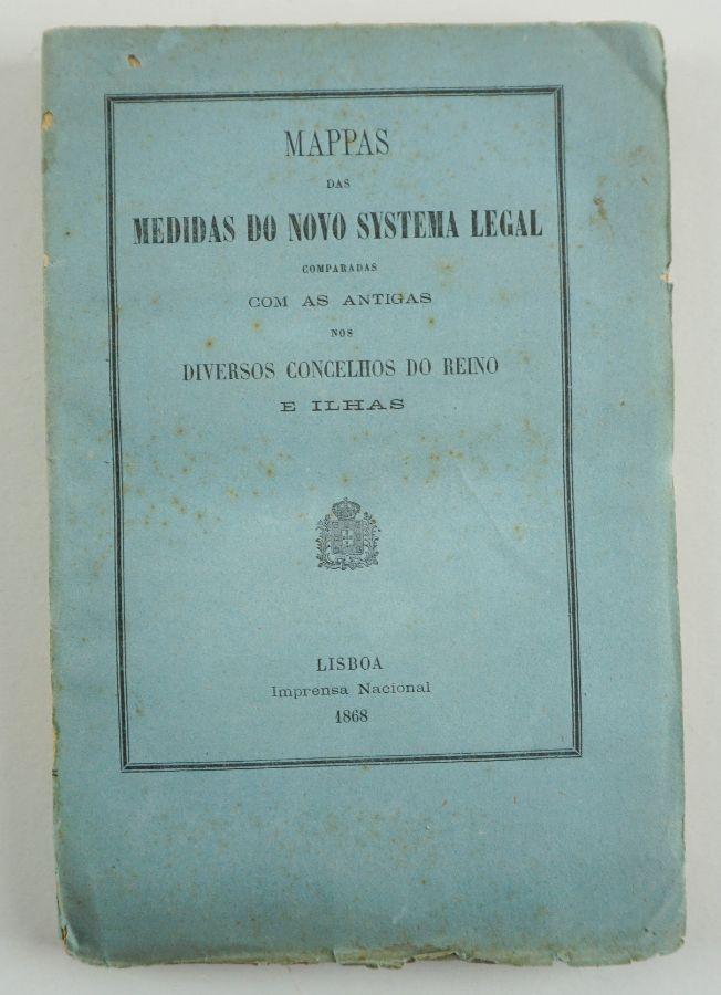 Medidas do Novo Sistema Legal comparadas com as antigas (1868)