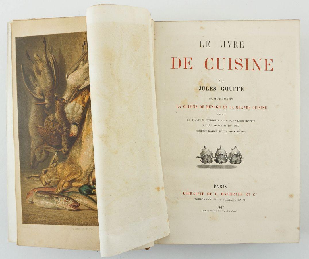 Le Livre de Cuisine par Jules Gouffé comprenant