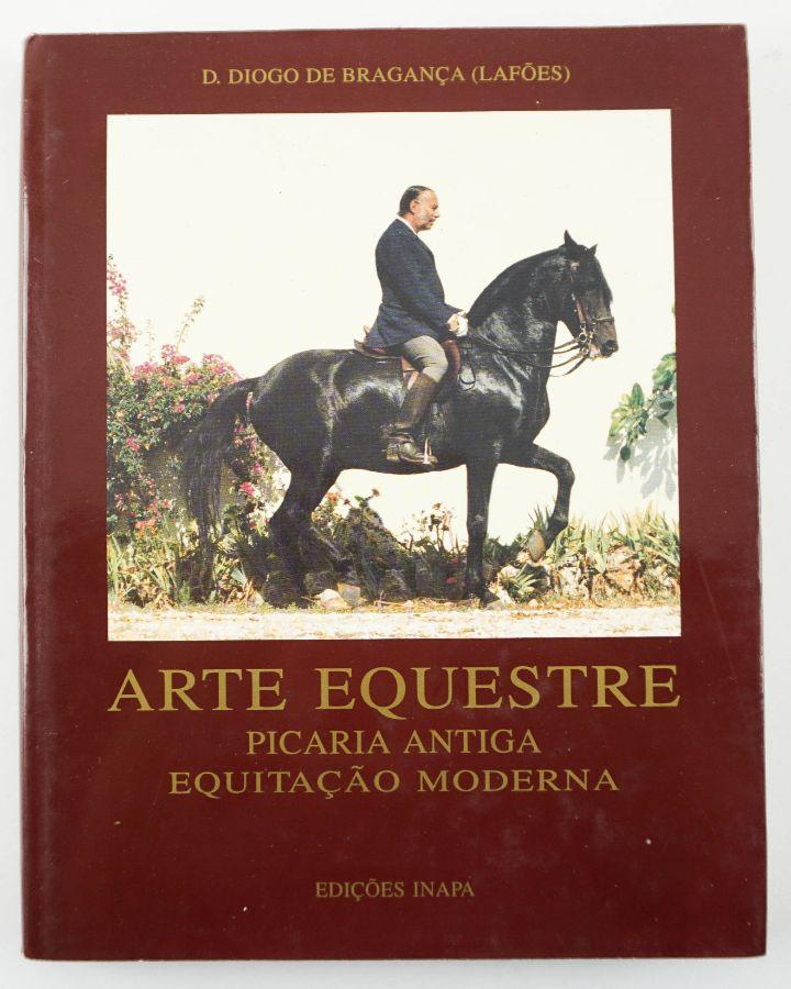 Arte Equestre por D. Diogo de Bragança ( Lafões )