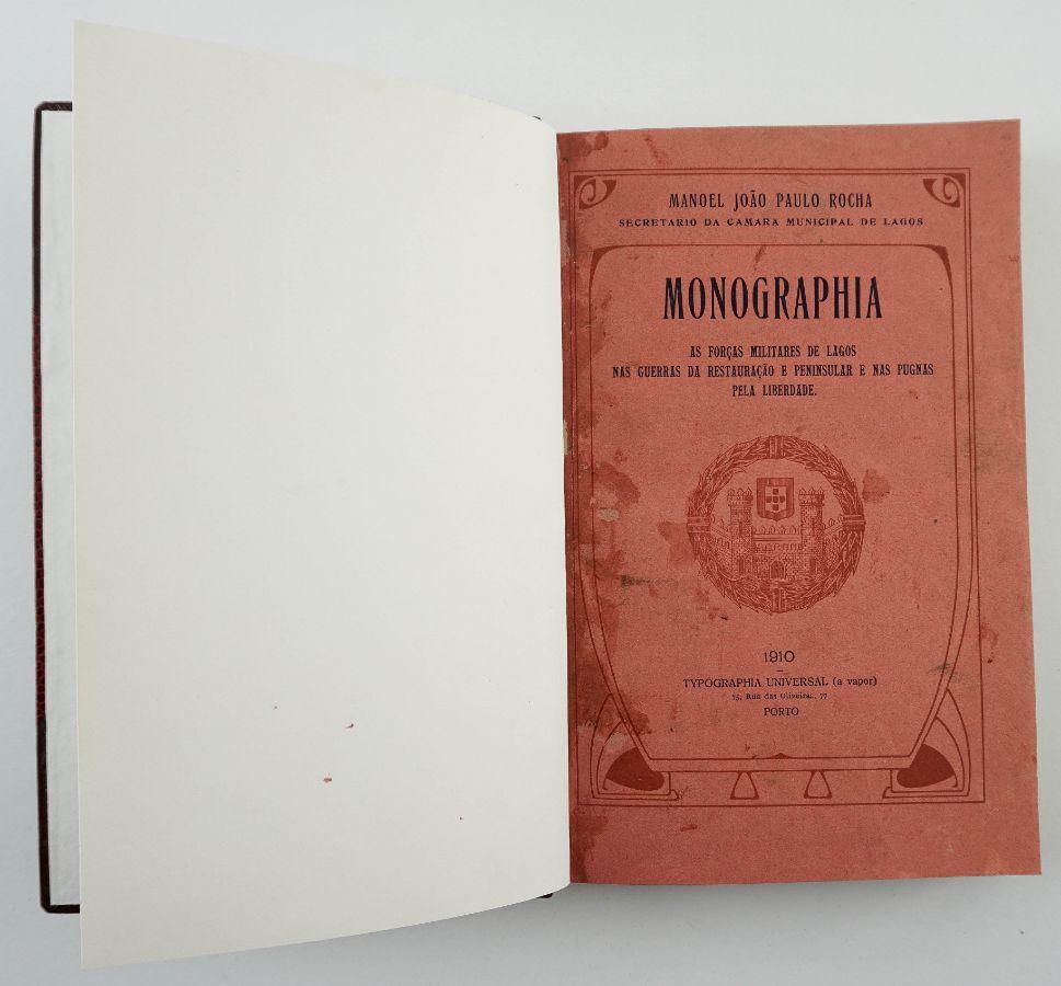 Monographia As Forças Militares de Lagos nas guerras da Restauração e Peninsular e nas pugnas pela liberdade