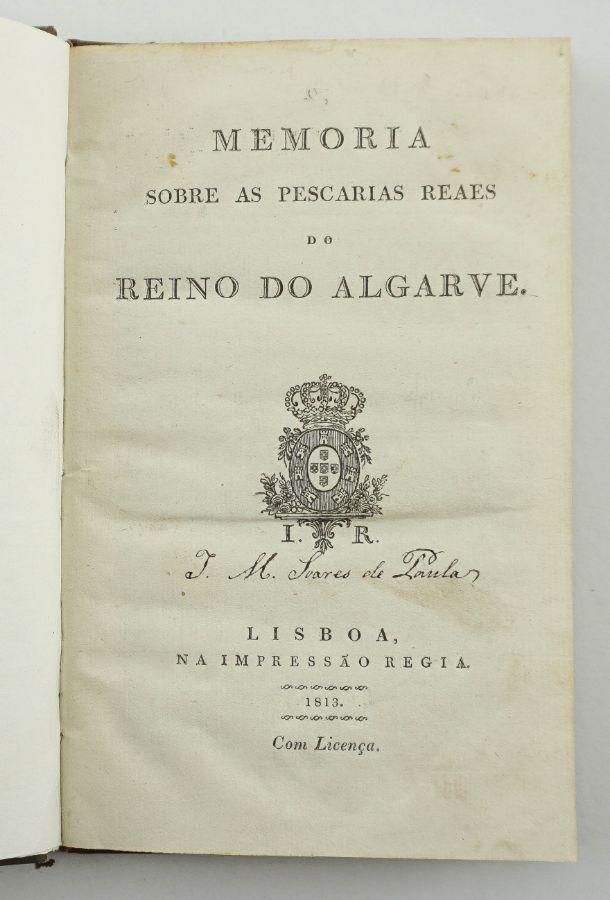 Memoria sobre as Pescarias Reaes do Reino do Algarve