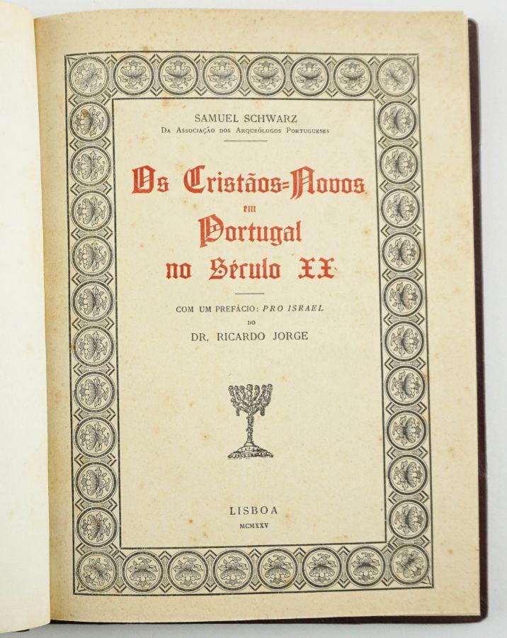 OS CRISTÃOS-NOVOS EM PORTUGAL NO SÉCULO XX - Judaica