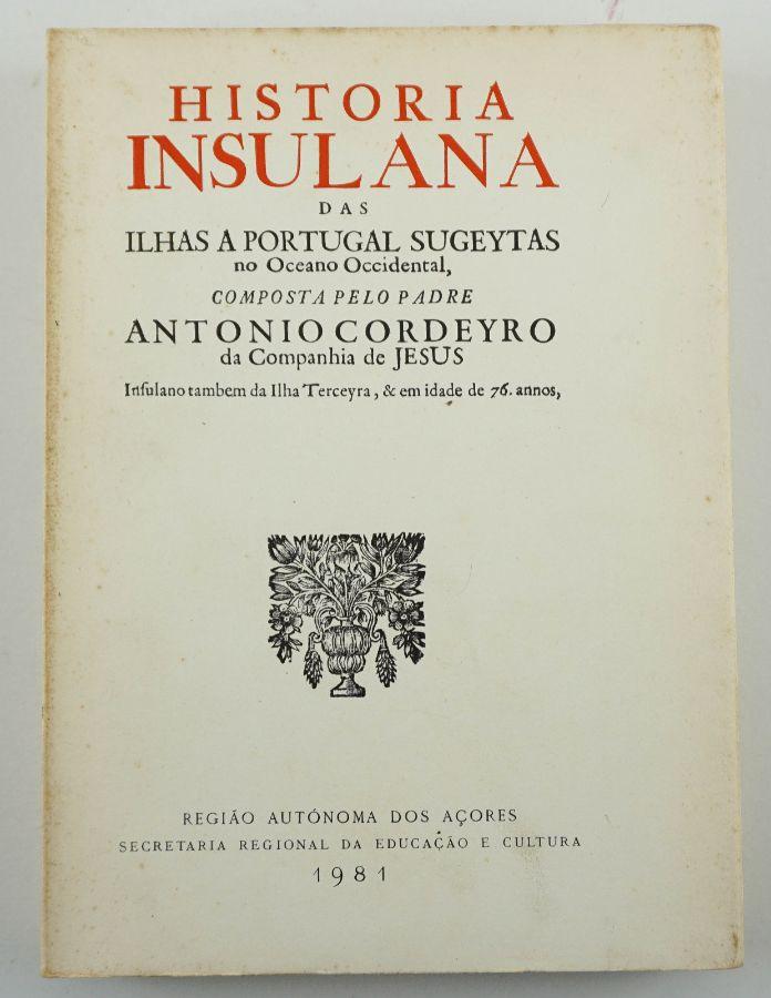 História Insulana das Ilhas a Portugal sujeitas no Oceano Ocidental