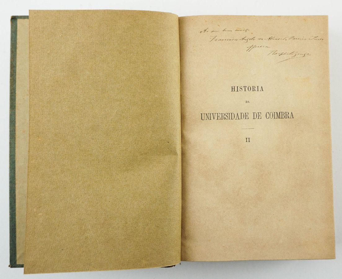 Teófilo Braga – História da Universidade de Coimbra – com dedicatória