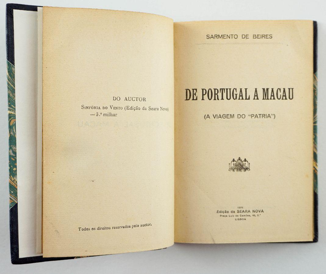 De Portugal a Macau. A Viagem do «Pátria» (1925)