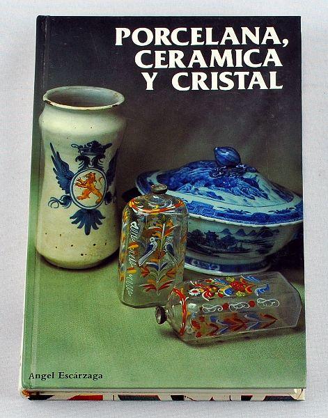 Porcelana, Ceramica y Cristal